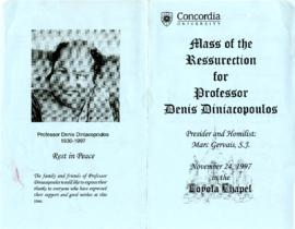 Mass of the Ressurection for Professor Denis Diniacopoulos