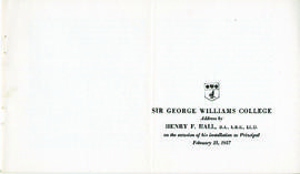 Sir George Williams College Address by Henry F. Hall on the Occasion of his Installation as Princ...